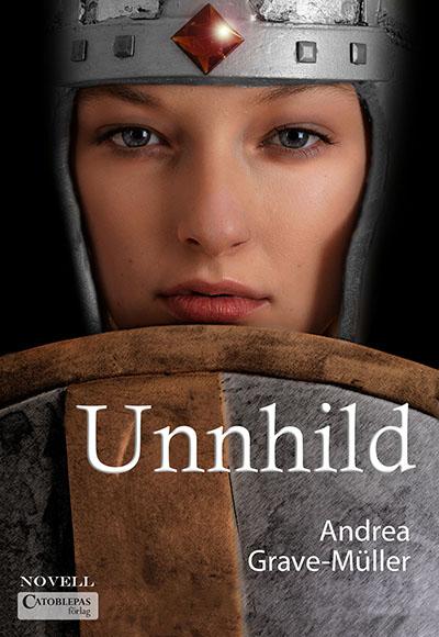 Bokomslag till Unnhild av Andrea Greave-Müller